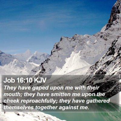 Job 16:10 KJV Bible Verse Image