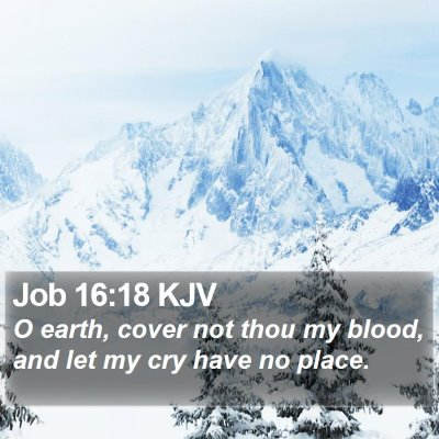 Job 16:18 KJV Bible Verse Image