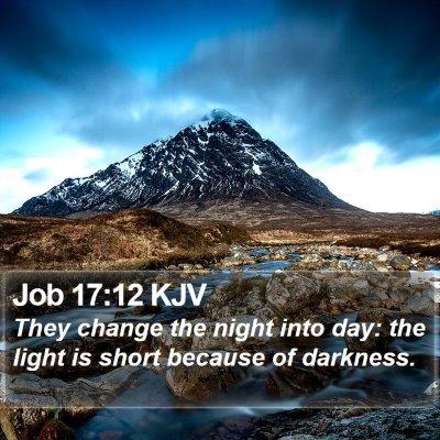 Job 17:12 KJV Bible Verse Image