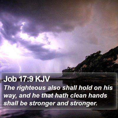 Job 17:9 KJV Bible Verse Image
