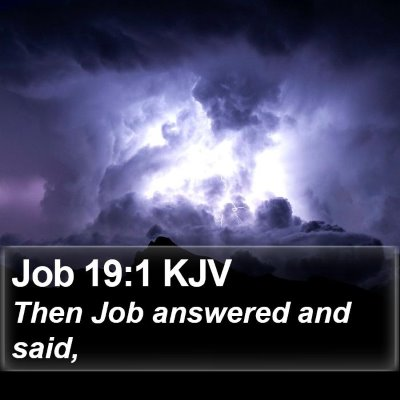 Job 19:1 KJV Bible Verse Image