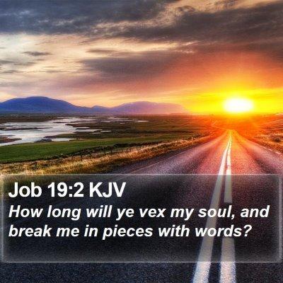 Job 19:2 KJV Bible Verse Image