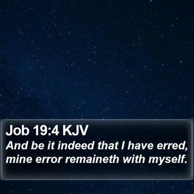 Job 19:4 KJV Bible Verse Image