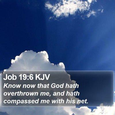 Job 19:6 KJV Bible Verse Image