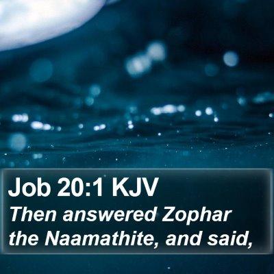 Job 20:1 KJV Bible Verse Image