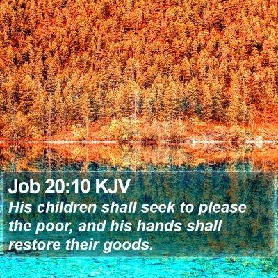 Job 20:10 KJV Bible Verse Image
