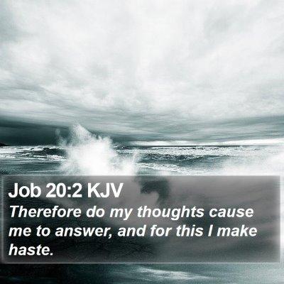 Job 20:2 KJV Bible Verse Image
