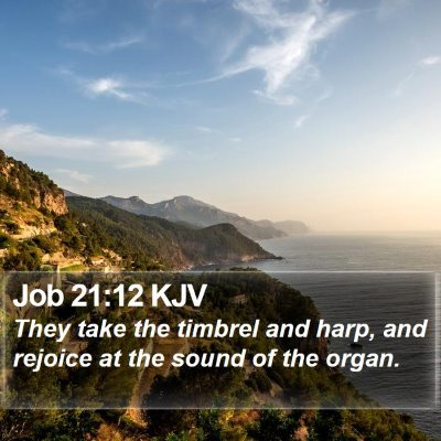 Job 21:12 KJV Bible Verse Image