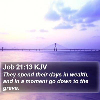 Job 21:13 KJV Bible Verse Image