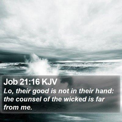 Job 21:16 KJV Bible Verse Image