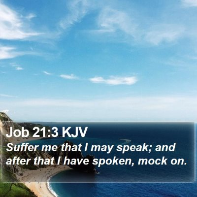 Job 21:3 KJV Bible Verse Image