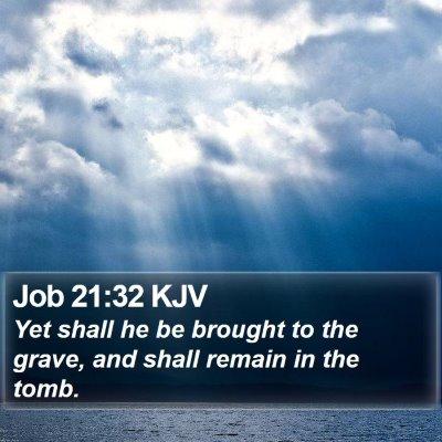 Job 21:32 KJV Bible Verse Image