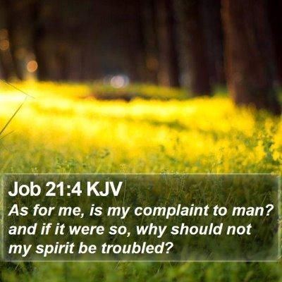 Job 21:4 KJV Bible Verse Image