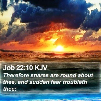 Job 22:10 KJV Bible Verse Image
