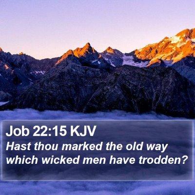 Job 22:15 KJV Bible Verse Image