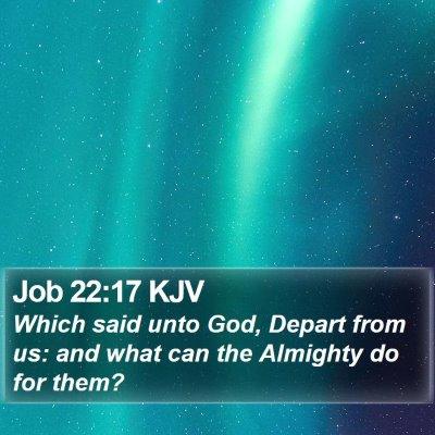 Job 22:17 KJV Bible Verse Image