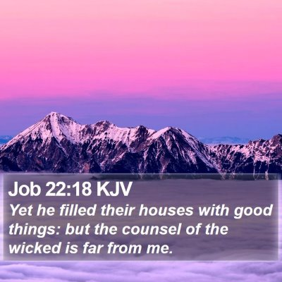 Job 22:18 KJV Bible Verse Image