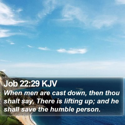Job 22:29 KJV Bible Verse Image