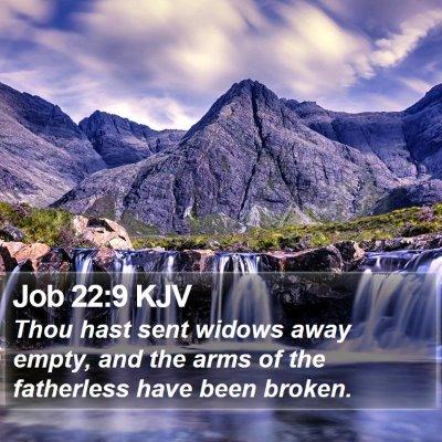 Job 22:9 KJV Bible Verse Image