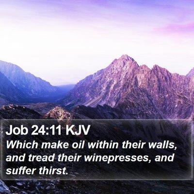 Job 24:11 KJV Bible Verse Image