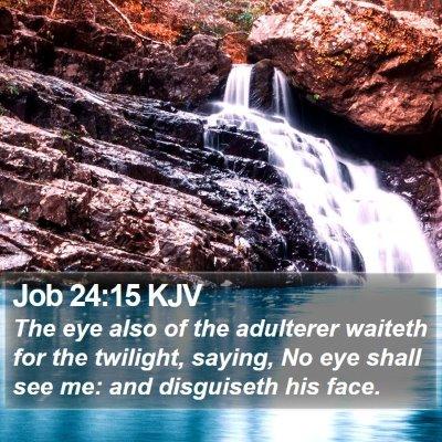 Job 24:15 KJV Bible Verse Image
