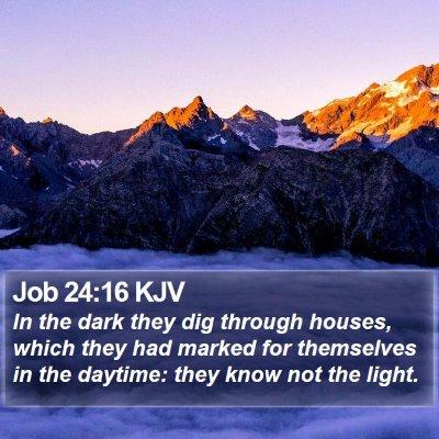 Job 24:16 KJV Bible Verse Image