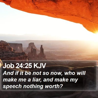 Job 24:25 KJV Bible Verse Image