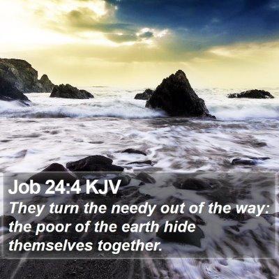 Job 24:4 KJV Bible Verse Image