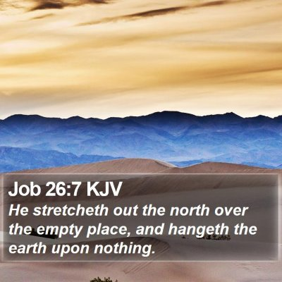 Job 26:7 KJV Bible Verse Image