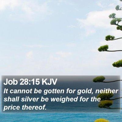 Job 28:15 KJV Bible Verse Image