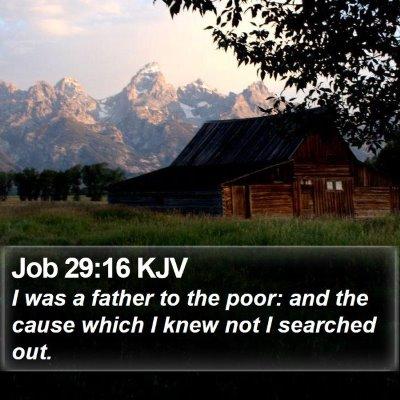 Job 29:16 KJV Bible Verse Image