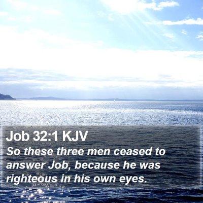 Job 32:1 KJV Bible Verse Image