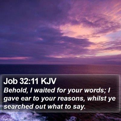 Job 32:11 KJV Bible Verse Image