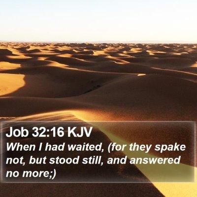 Job 32:16 KJV Bible Verse Image