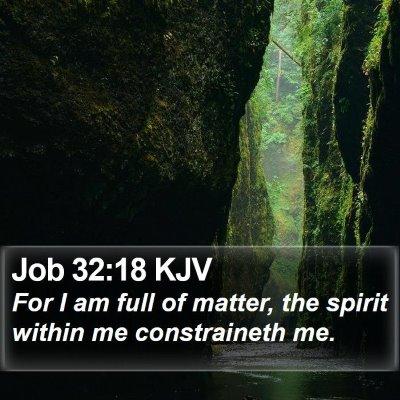 Job 32:18 KJV Bible Verse Image