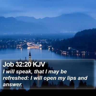 Job 32:20 KJV Bible Verse Image