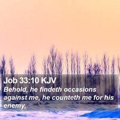 Job 33:10 KJV Bible Verse Image