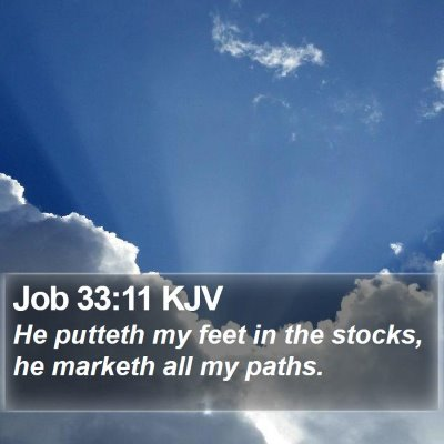 Job 33:11 KJV Bible Verse Image