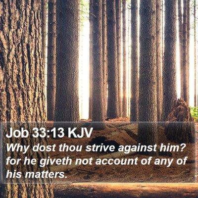 Job 33:13 KJV Bible Verse Image