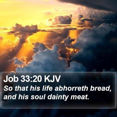 Job 33:20 KJV Bible Verse Image
