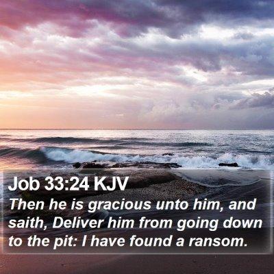 Job 33:24 KJV Bible Verse Image