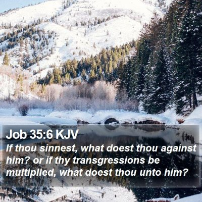 Job 35:6 KJV Bible Verse Image