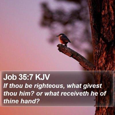 Job 35:7 KJV Bible Verse Image