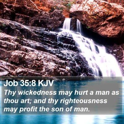 Job 35:8 KJV Bible Verse Image