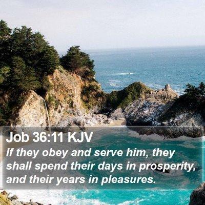 Job 36:11 KJV Bible Verse Image
