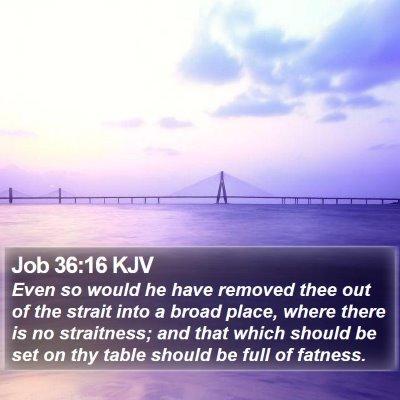 Job 36:16 KJV Bible Verse Image