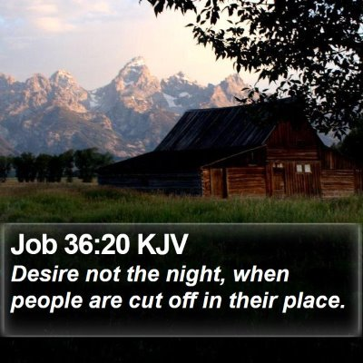 Job 36:20 KJV Bible Verse Image