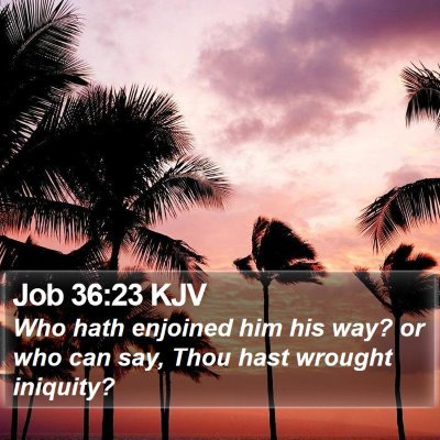 Job 36:23 KJV Bible Verse Image