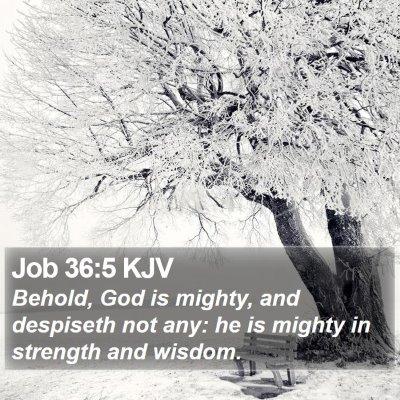 Job 36:5 KJV Bible Verse Image