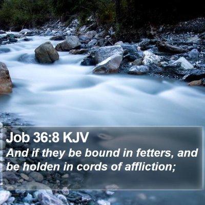 Job 36:8 KJV Bible Verse Image